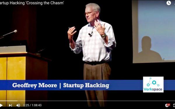 Geoffrey Moore Hacks Startup Goto Market Launch